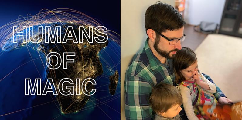 Noah Weil | Humans ofMagic